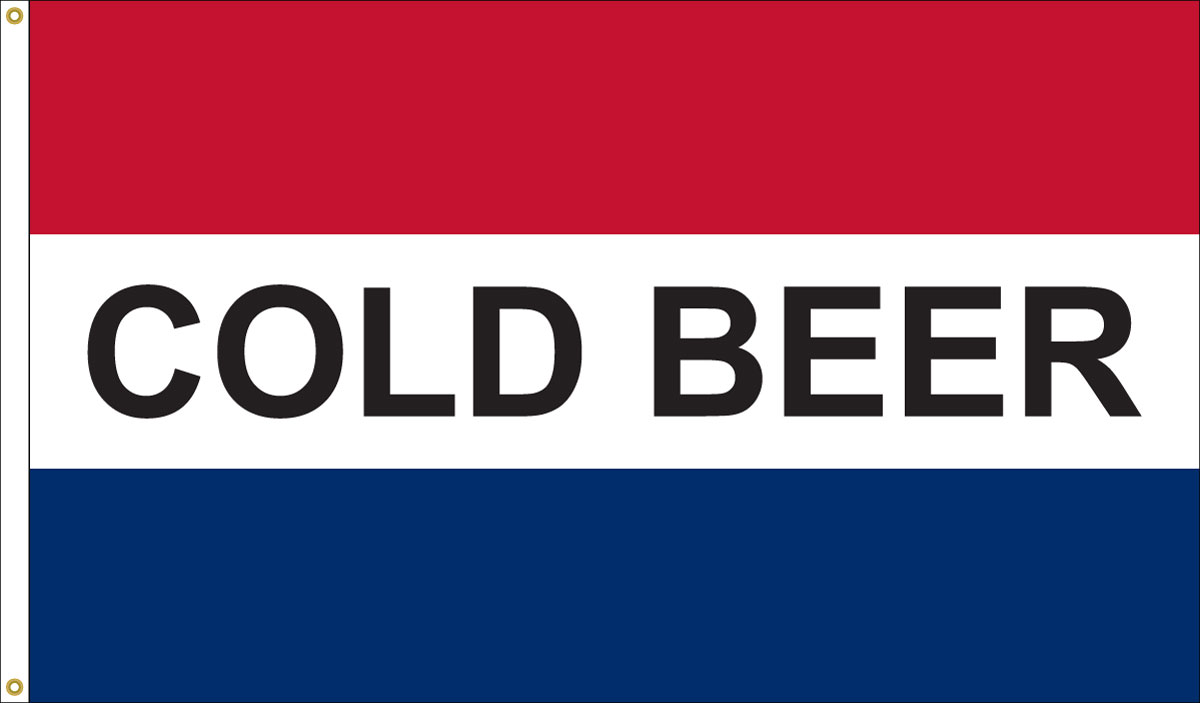 3 x 5 ft cold beer horizontal message flag red white blue. Black Bedroom Furniture Sets. Home Design Ideas