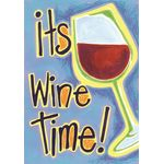 It's Wine Time House Flag