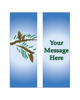 30 x 60 in. Seasonal Banner Pine Branches-Double Sided Design